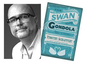 The Swan Gondola by Timothy Schaffert, Riverhead Books, 2014.